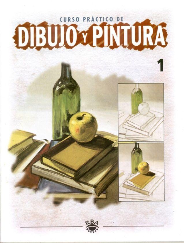Curso Practico De Dibujo Y Pintura Libro De Dibujo Libros De Dibujo Pdf Curso De Dibujo Gratis