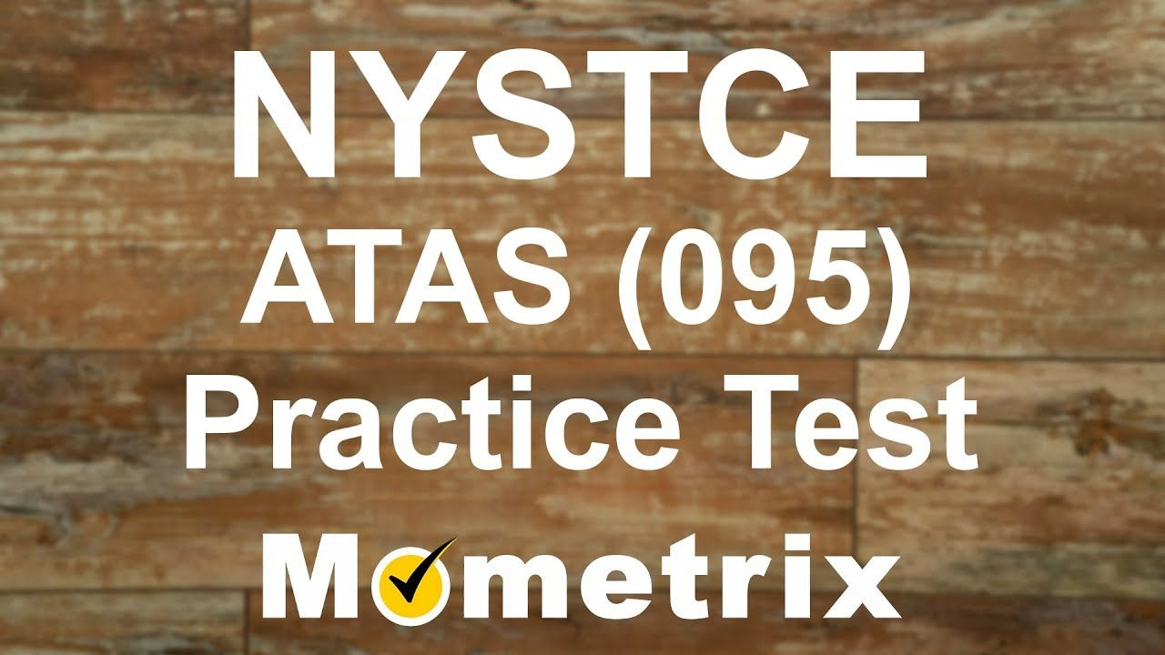 NYSTCE Assessment of Teaching Assistant Skills (ATAS) (095