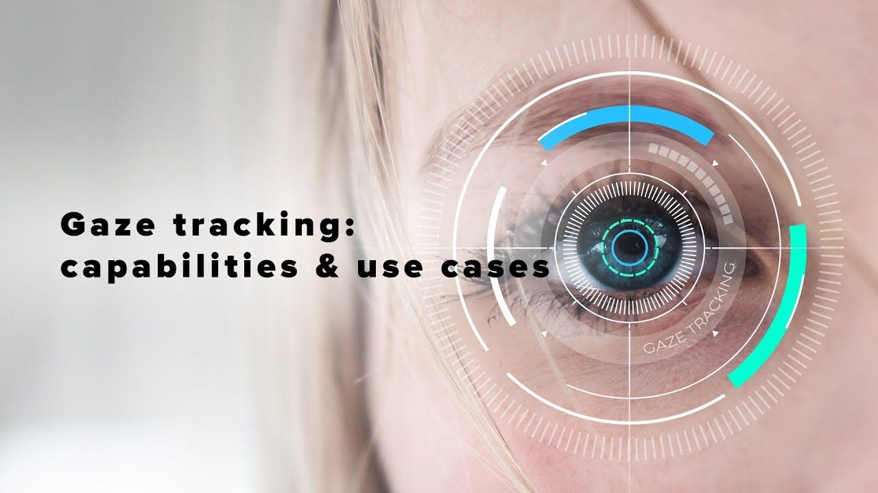 This video shows the capabilities of gaze tracking and its