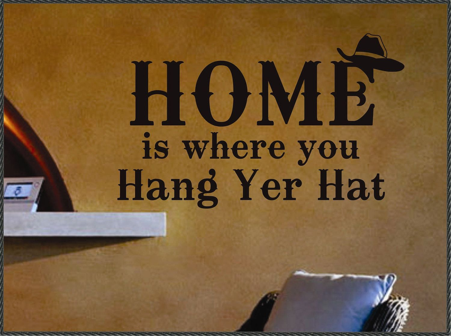 Western Wall Decal Home Where Hang Yer Hat Rustic Vinyl Wall