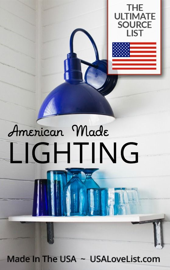 American made lighting the ultimate source list pinterest indoor and outdoor lighting made in usa lights aloadofball Choice Image