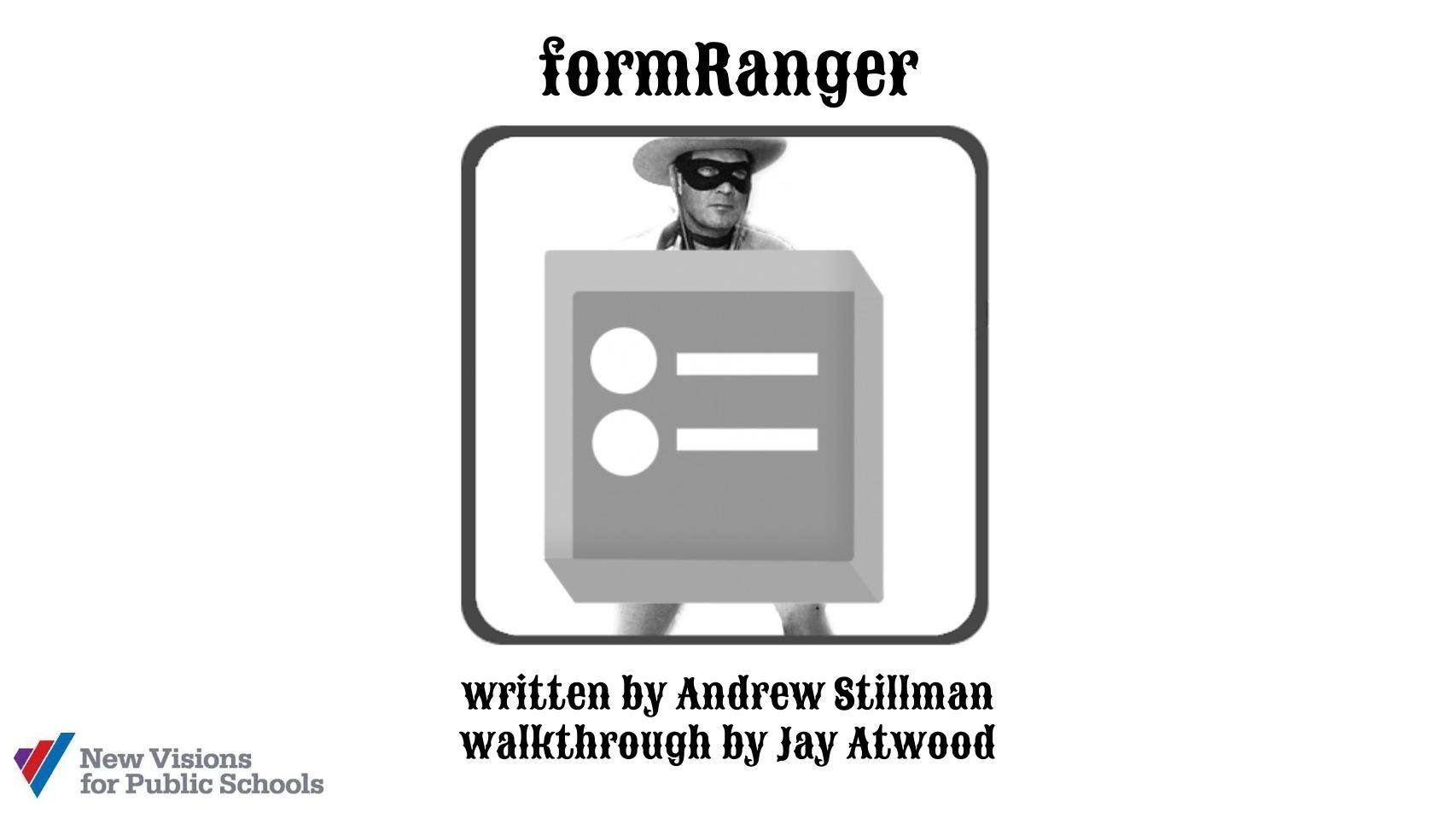 formRanger Walkthrough Google in the Classroom Middle