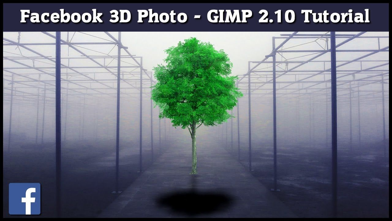 Facebook 3D Photo Tutorial Gimp 2.10 (With images) 3d