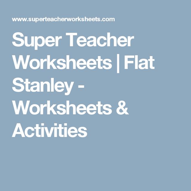 Super Teacher Worksheets | Flat Stanley - Worksheets & Activities ...
