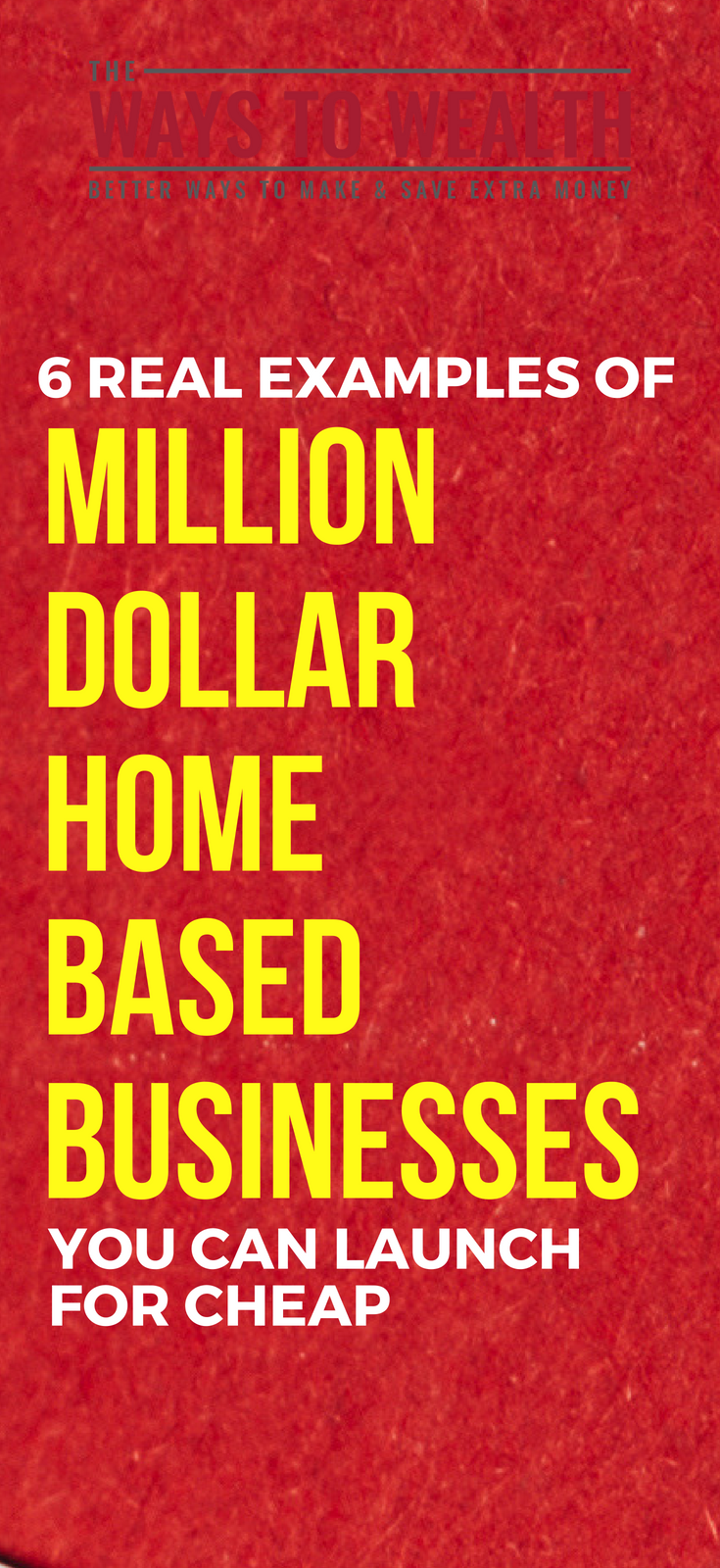 6 examples of million dollar home based businesses | the ways to