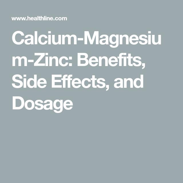 Calcium Magnesium Zinc Benefits Side Effects And Dosage In 2020 Calcium Magnesium Calcium Benefits Magnesium