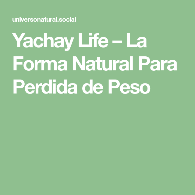 Yachay para bajar de peso