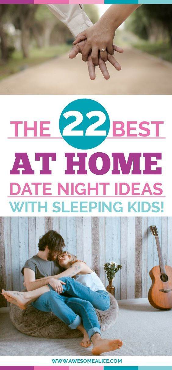 at home date night ideas that are perfect when you have sleeping