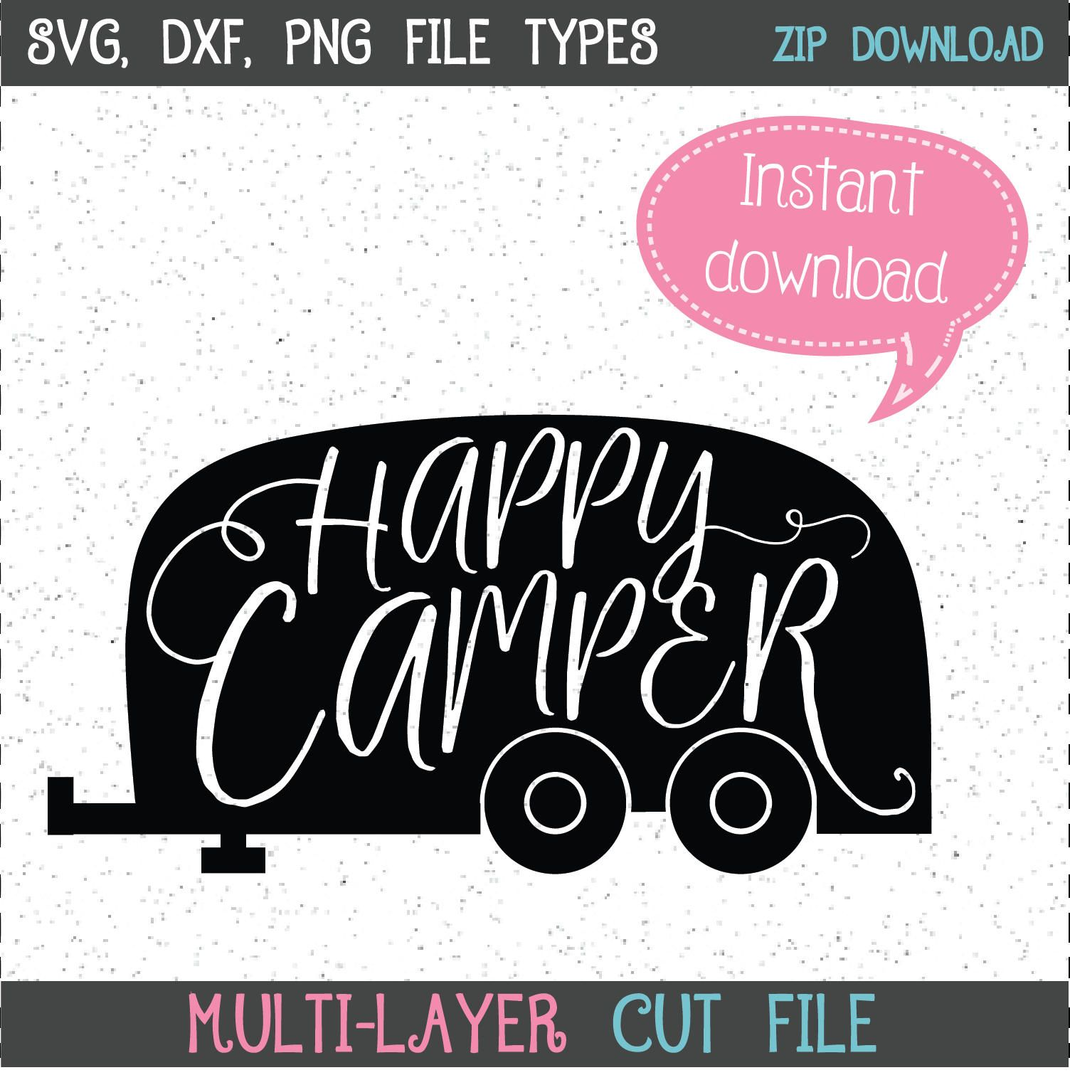 Happy Camper SVG SVGs Cricut Cut File Silhouette