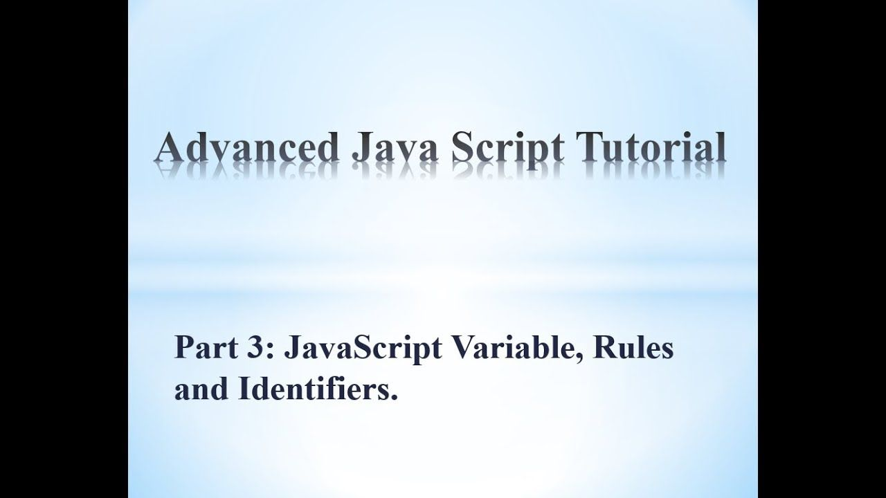 variable name rules in javascript and identifiers this is a advanced
