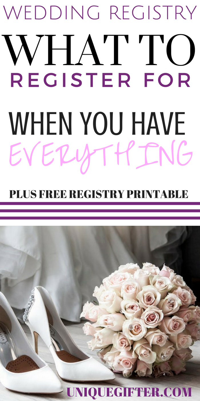 Weddings What To Register For If You Have Everything  Free Printable