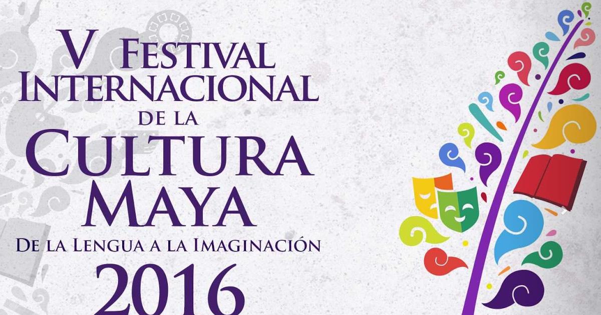 FICMAYA 2016 V Festival Internacional de la Cultura Maya en Yucatán | FERIAS DE…