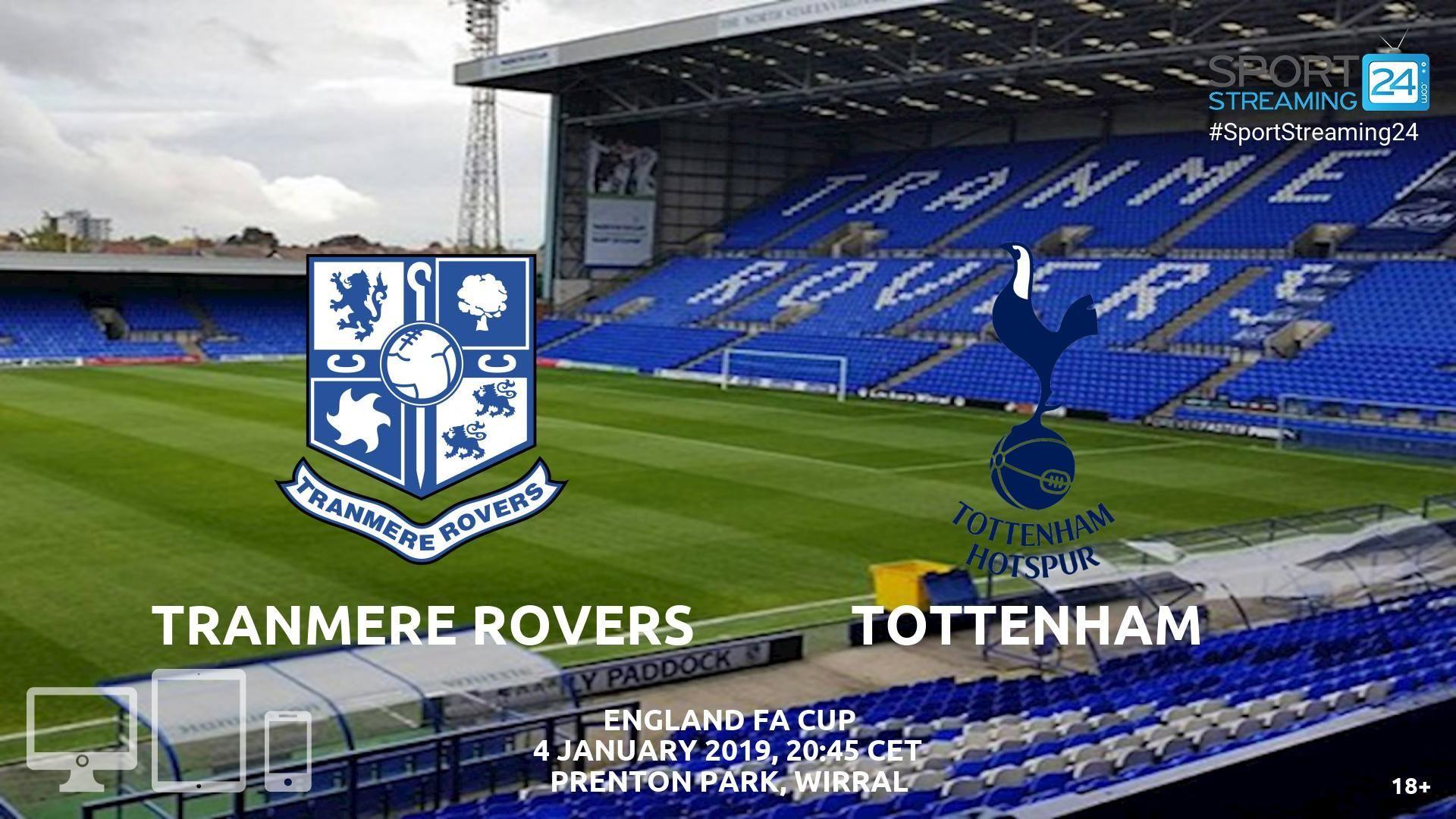 Tranmere v Tottenham Live Streaming Football Tottenham