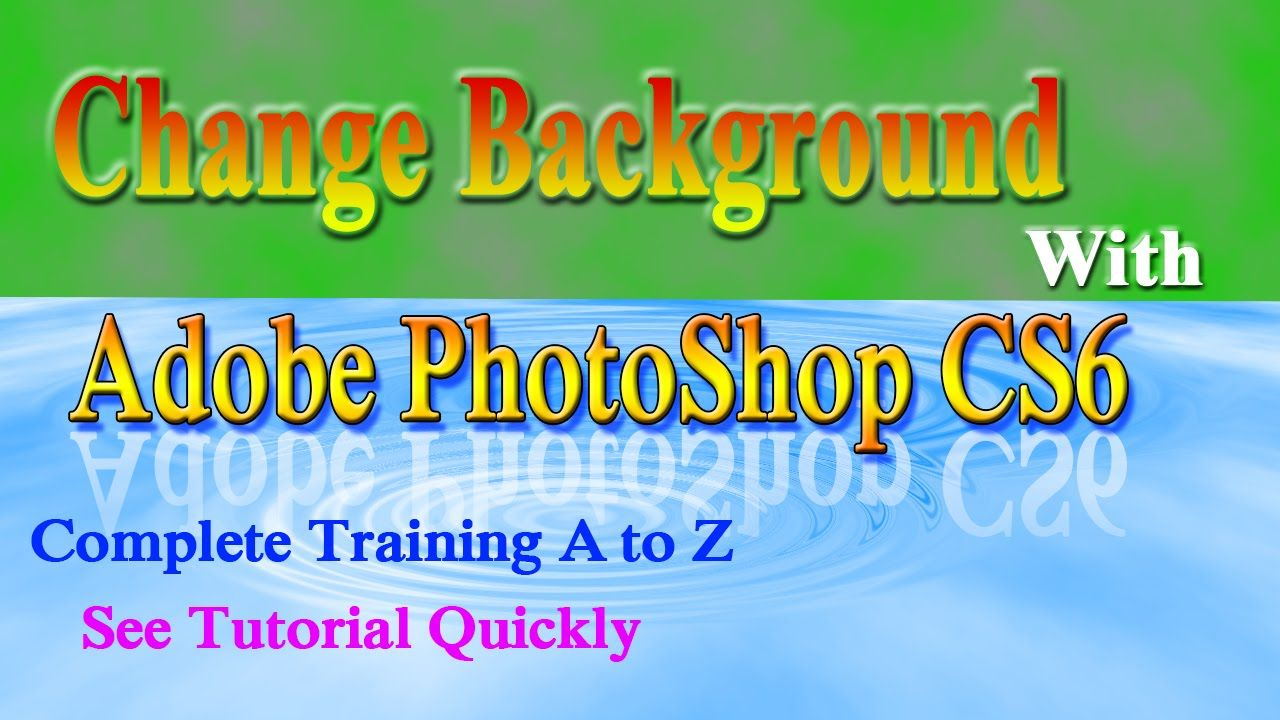 How to change background with adobe photoshop cs6 tutorial urdu how to change background with adobe photoshop cs6 tutorial urdu hindi baditri Gallery
