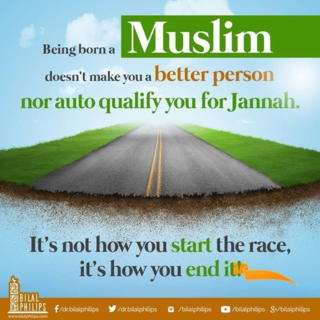 Being Born A Muslim Doesn't Make You A Better Person Nor