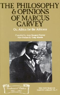 The Philosophy And Opinions Of Marcus Garvey Still Remains Relevant Until This Day Books Black History Books African American Books