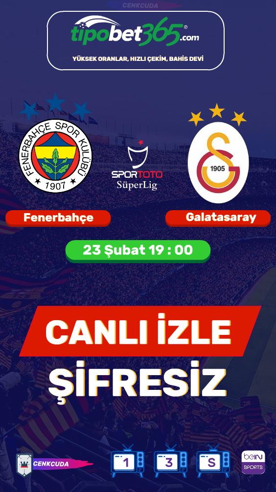Matbet Tv Derbi Izle Fenerbahce Galatasaray Canli Izle Bein Sport Izleme Spor Tv