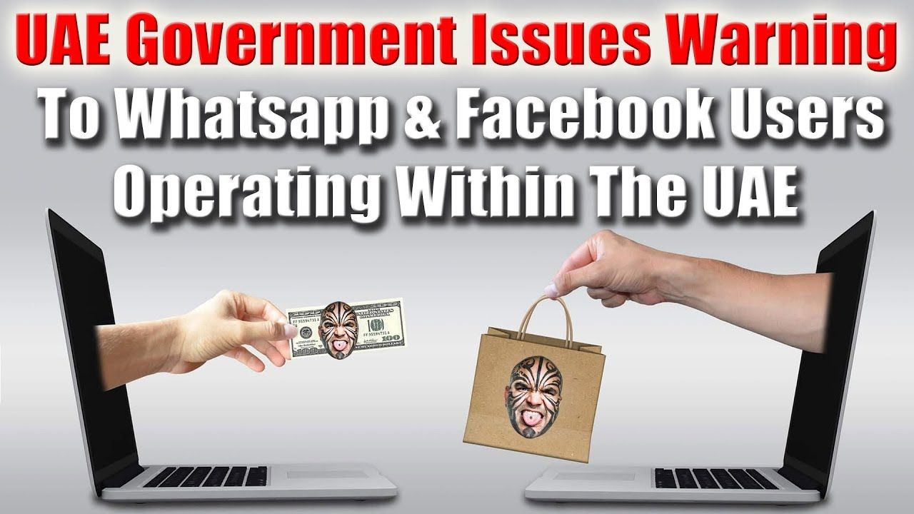 Uae Government Issues Warning To Facebook Whatsapp Group Users In