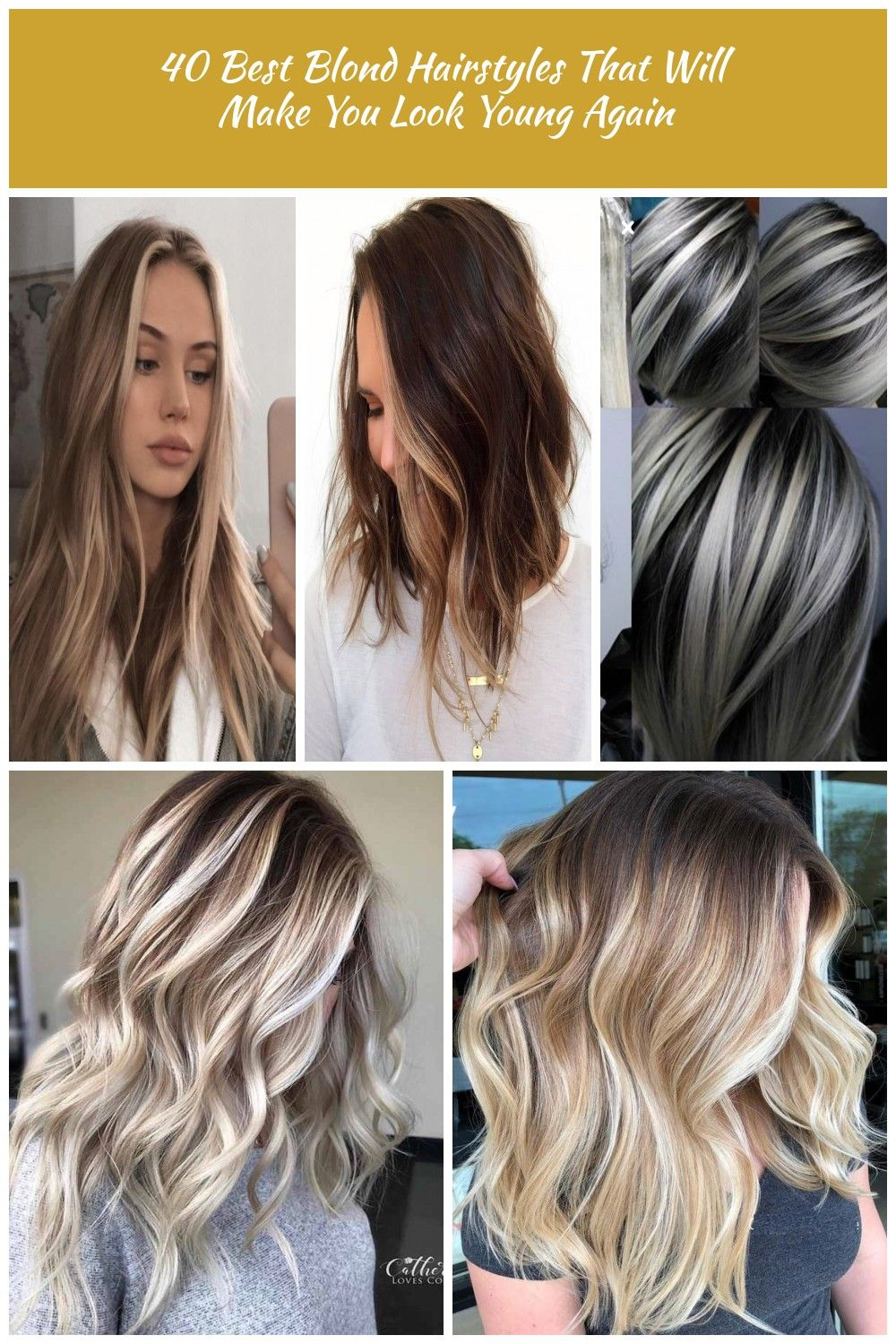 40 Amazing Blonde Hair Colors Hair Highlights 40 Best Blond Hairstyles That Will Make You Look Young Again Hair Styles Blonde Hair Color Hair Highlights