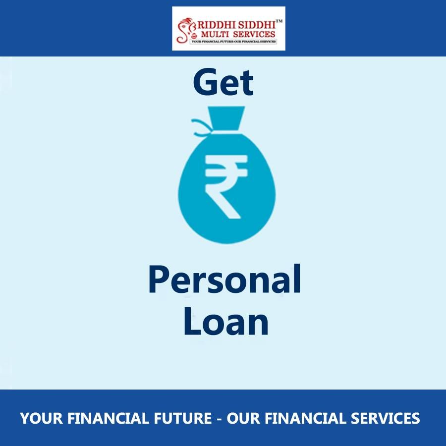 Personal Loan At Riddhi Siddhi Multi Services Riddhisiddhimultiservices