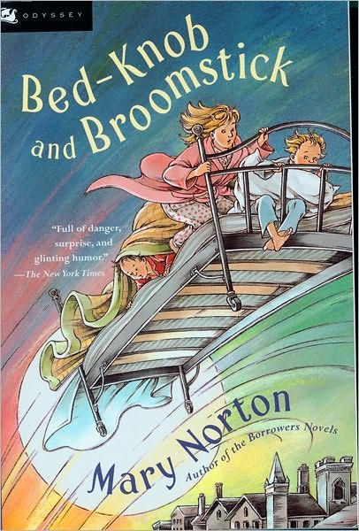 Bed-Knob and Broomstick by Mary Norton. Find this under jNOR ...