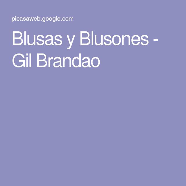 Blusas y Blusones - Gil Brandao