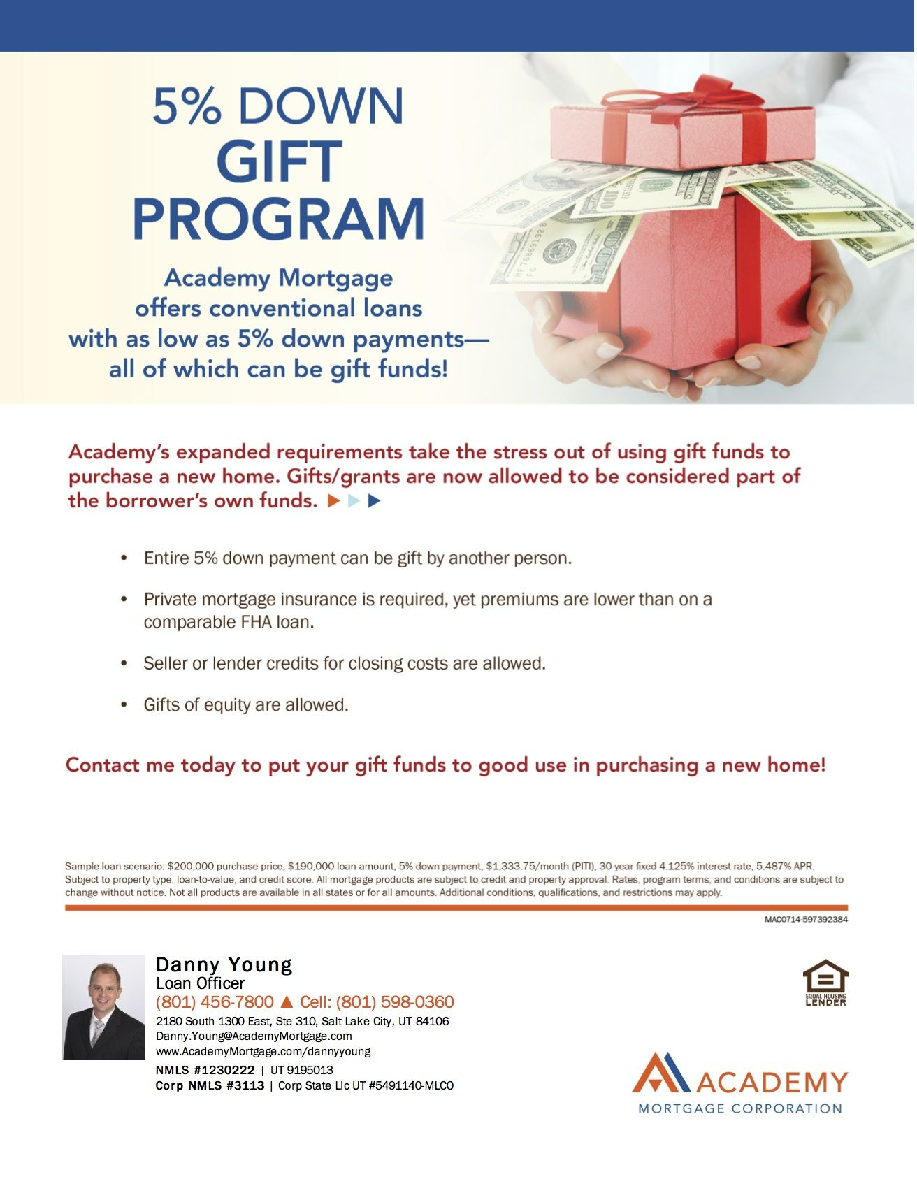 5 Down Gift Program On Conventional Loans With Dsquarehomeloanteam Academymortgage Gifted Program Conventional Loan Business Loans