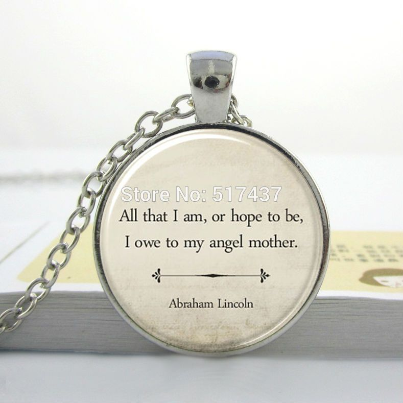 Inspirational quote necklaceinspirational jewelrymothers day gift inspirational quote necklaceinspirational jewelrymothers day gift abraham lincoln mom quote jewelry aloadofball Images