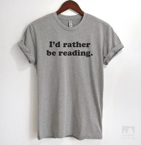 I D Rather Be Reading Heather Gray Unisex T Shirt