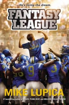 J FIC LUP. In Los Angeles, twelve-year-old Charlie's skill at fantasy football gains the attention of both the local media and the owner of a professional football team.