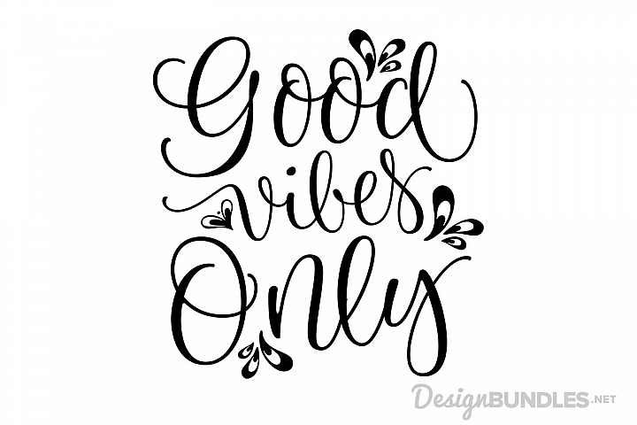good vibes only free svg
