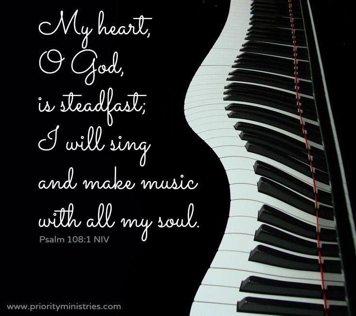 Music Bible Verse Psalm 108 1 Family Pinterest Verses Bible