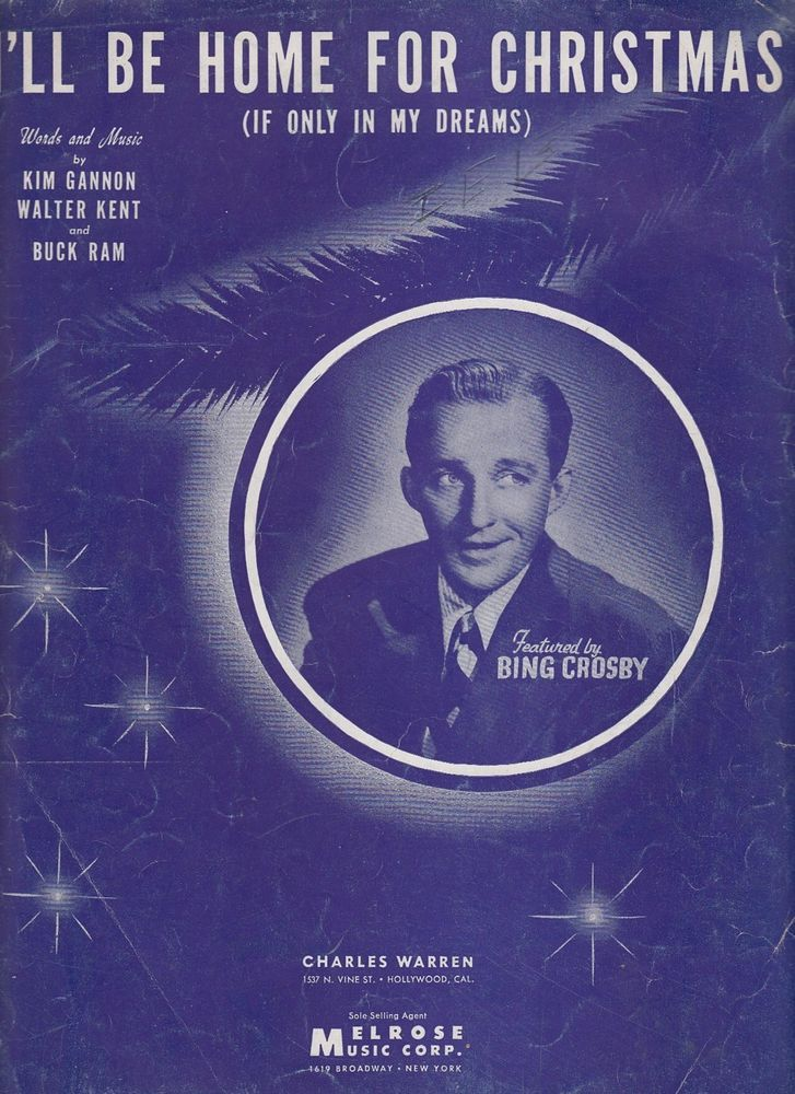 ill be home for christmas if only in my dreams 1943 sheet music bing - I Ll Be Home For Christmas Bing Crosby