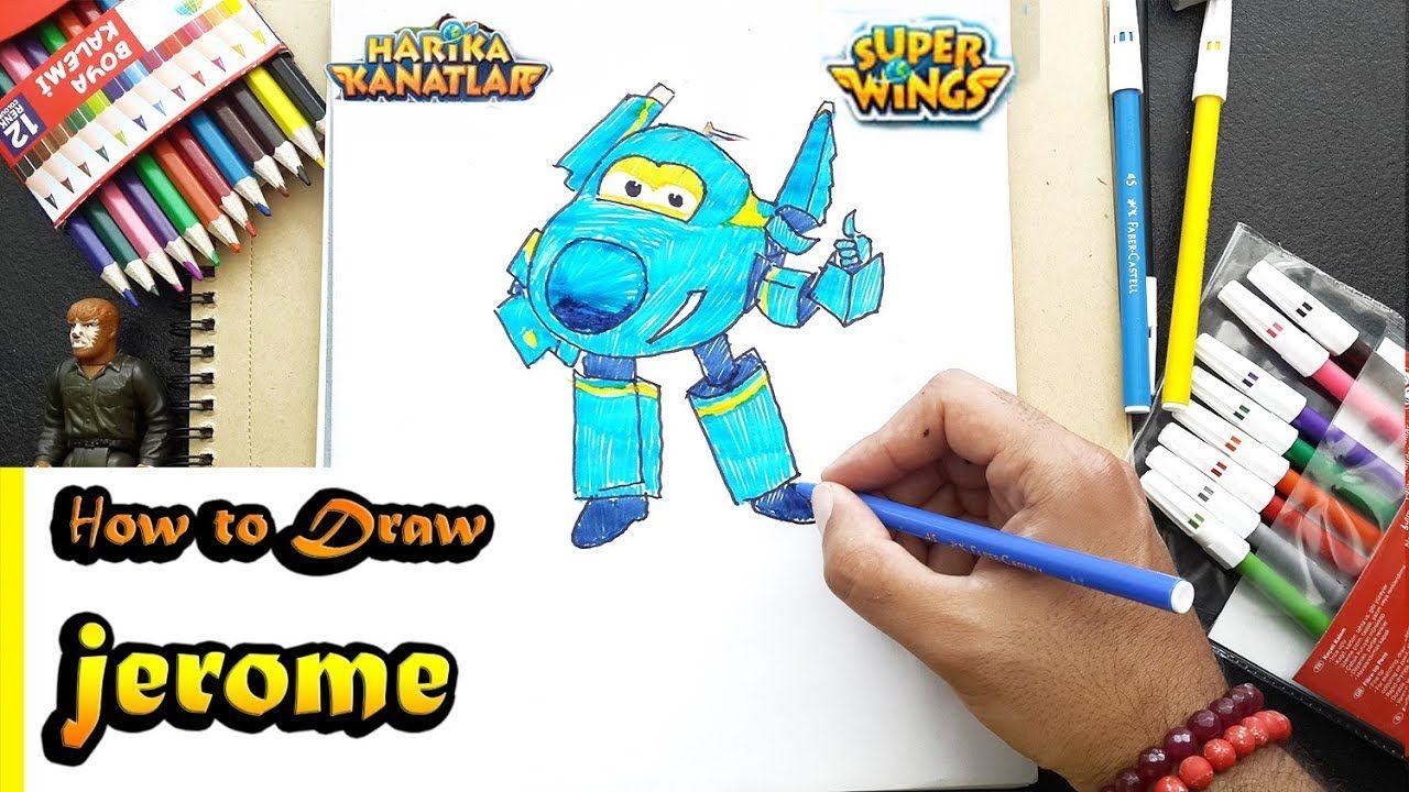 How To Draw Super Wings Jerome Harika Kanatlar Cizim
