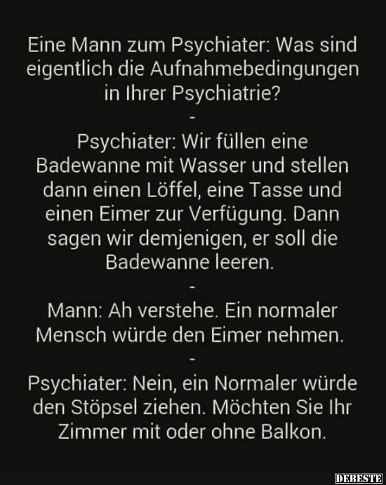 Ein Mann Zum Psychiater Was Sind Eigentlich Die Lustige