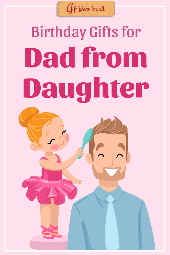 10 Practical Birthday Gifts For Dad From A Caring Daughter Giftideas Birthdaygifts