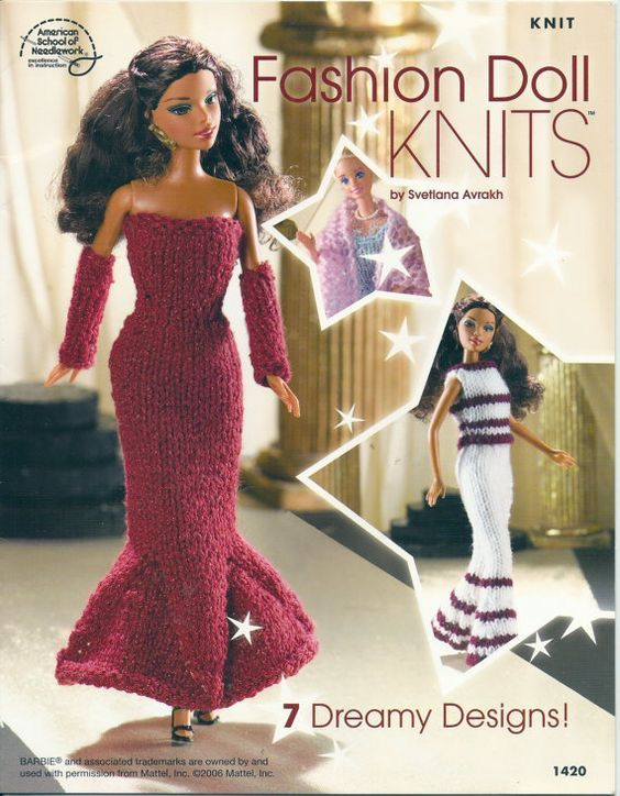 Fashion Doll Knits 7 Dreamy Designs For 11 12 Knitting Patterns For