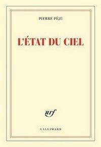 L'État du ciel de Pierre Péju
