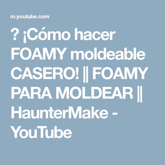 98276e3e14b ▻ ¡Cómo hacer FOAMY moldeable CASERO!