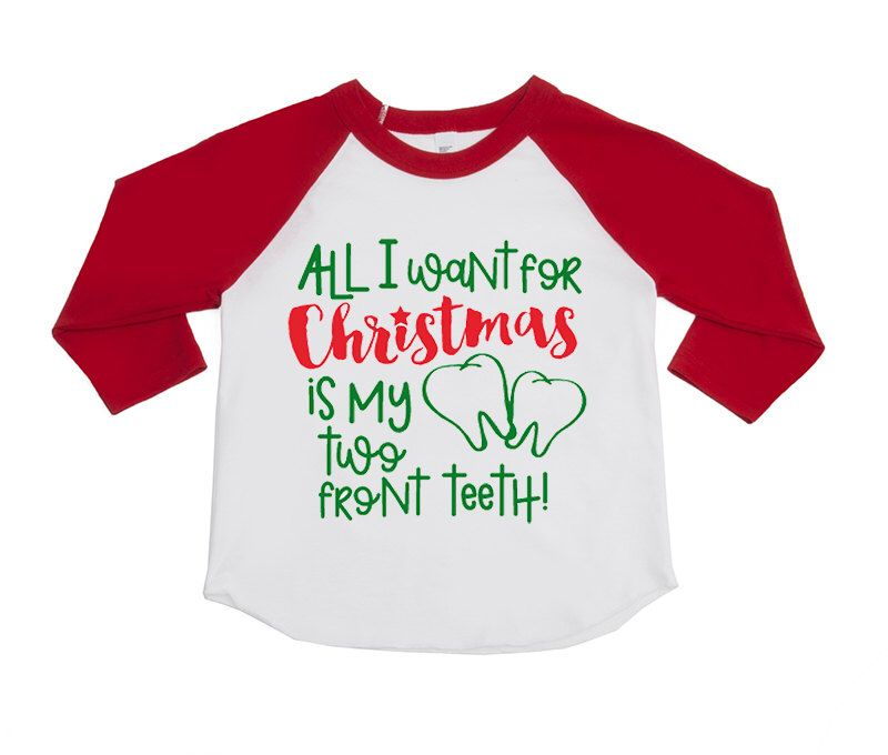 Funny Kids Holiday Shirts All I Want For Christmas Is My Two Front Teeth Funny Christmas Shirts Unis Kids Holiday Shirt Funny Christmas Shirts Tee Design