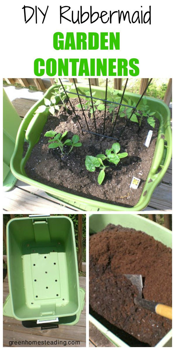 Diy Rubbermaid Garden Containers More