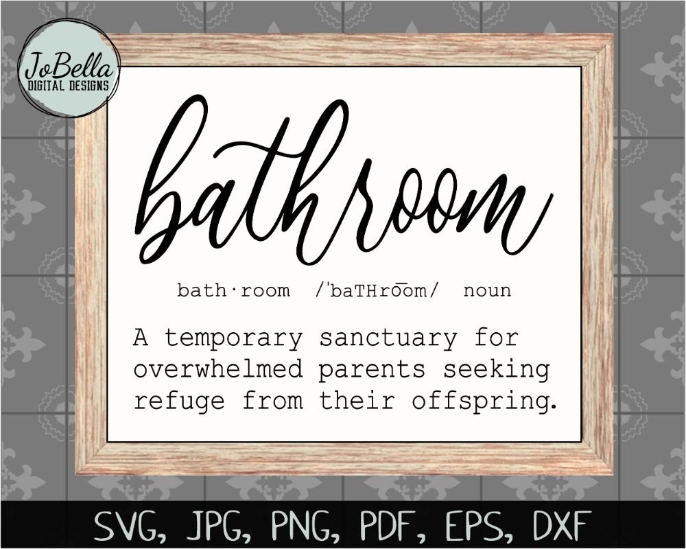 Funny Bathroom Definition SVG Cut File and Printable - SoFontsy