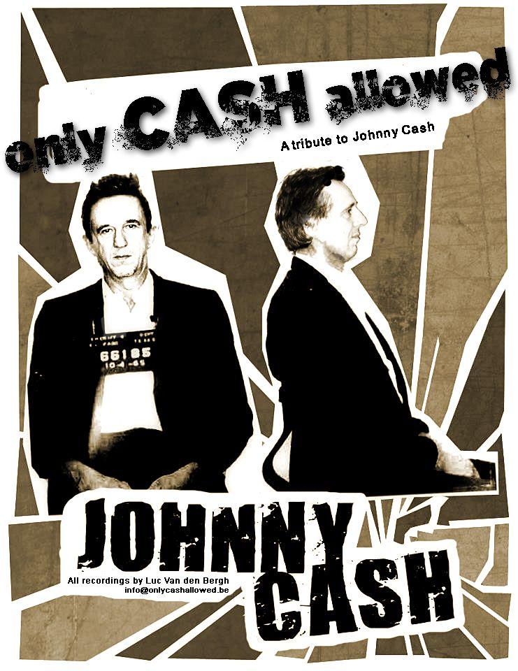 Luc Van Den Bergh.Pin By Luc Van Den Bergh On Johnny Cash Tribute Songs Pinterest