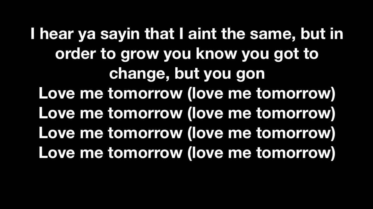 Love Me Tomorrow - Tech N9ne - Lyrics