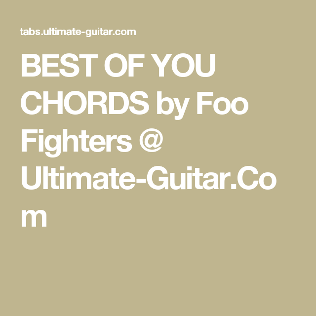 Best Of You Chords By Foo Fighters Ultimate Guitar Songs To