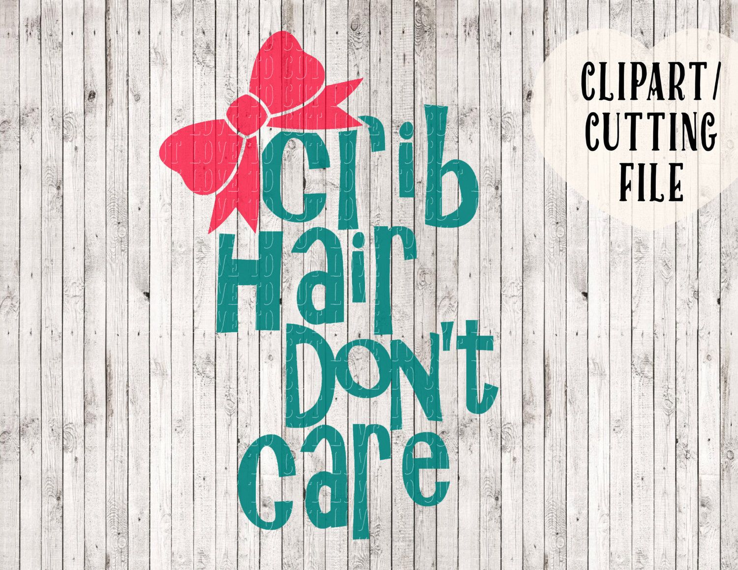 crib hair don't care svg file, baby svg, girl svg, onesie