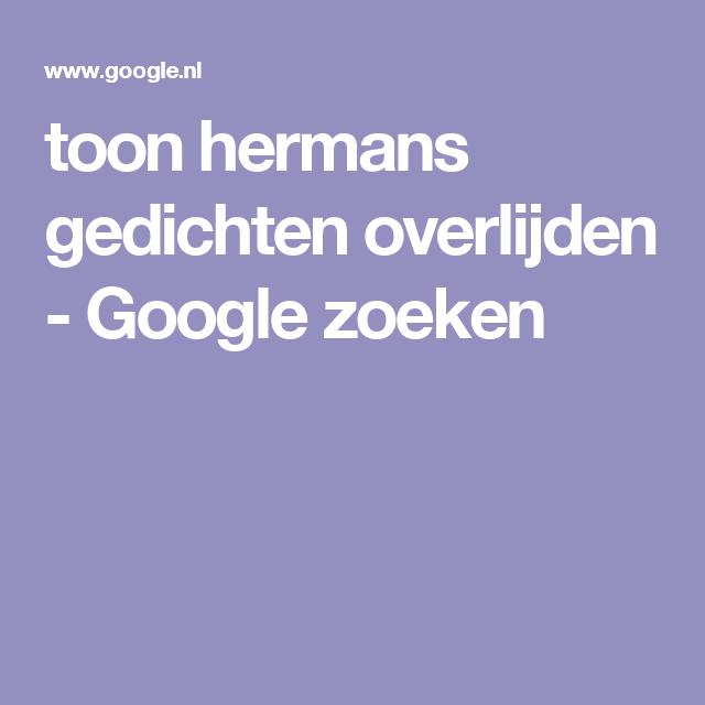 Favoriete toon hermans gedichten overlijden - Google zoeken | Toon Hermans #MF53
