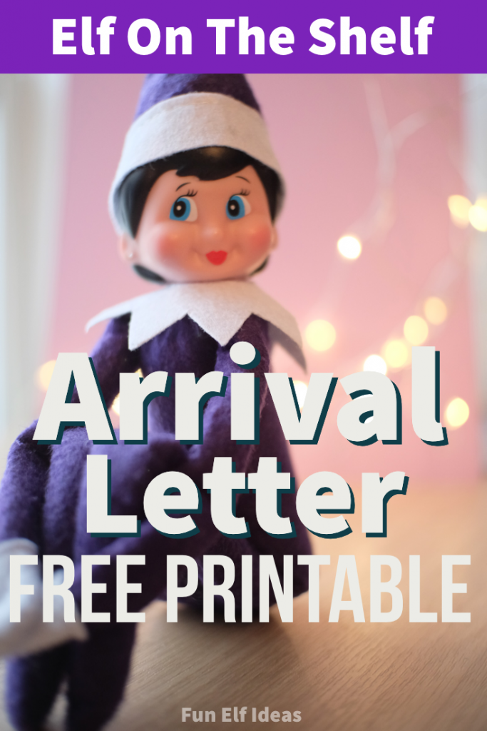 free elf on the shelf arrival letter template