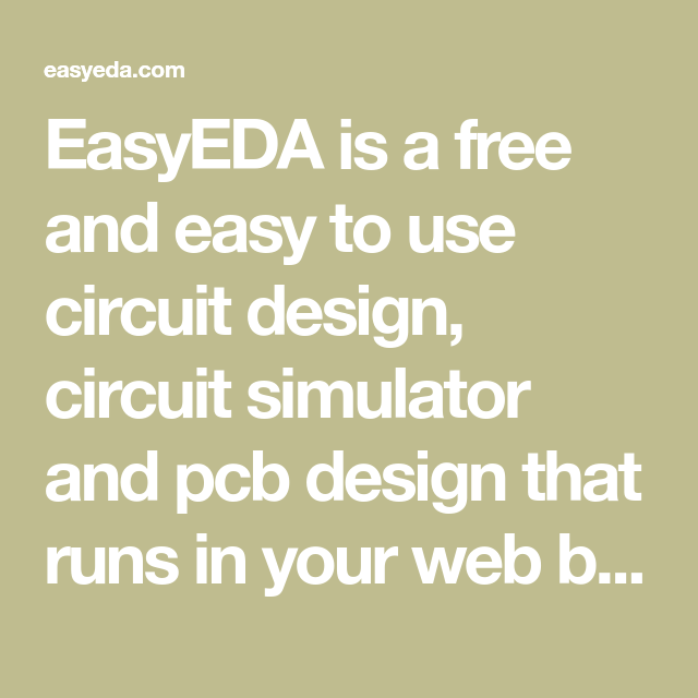 EasyEDA is a free and easy to use circuit design, circuit simulator ...
