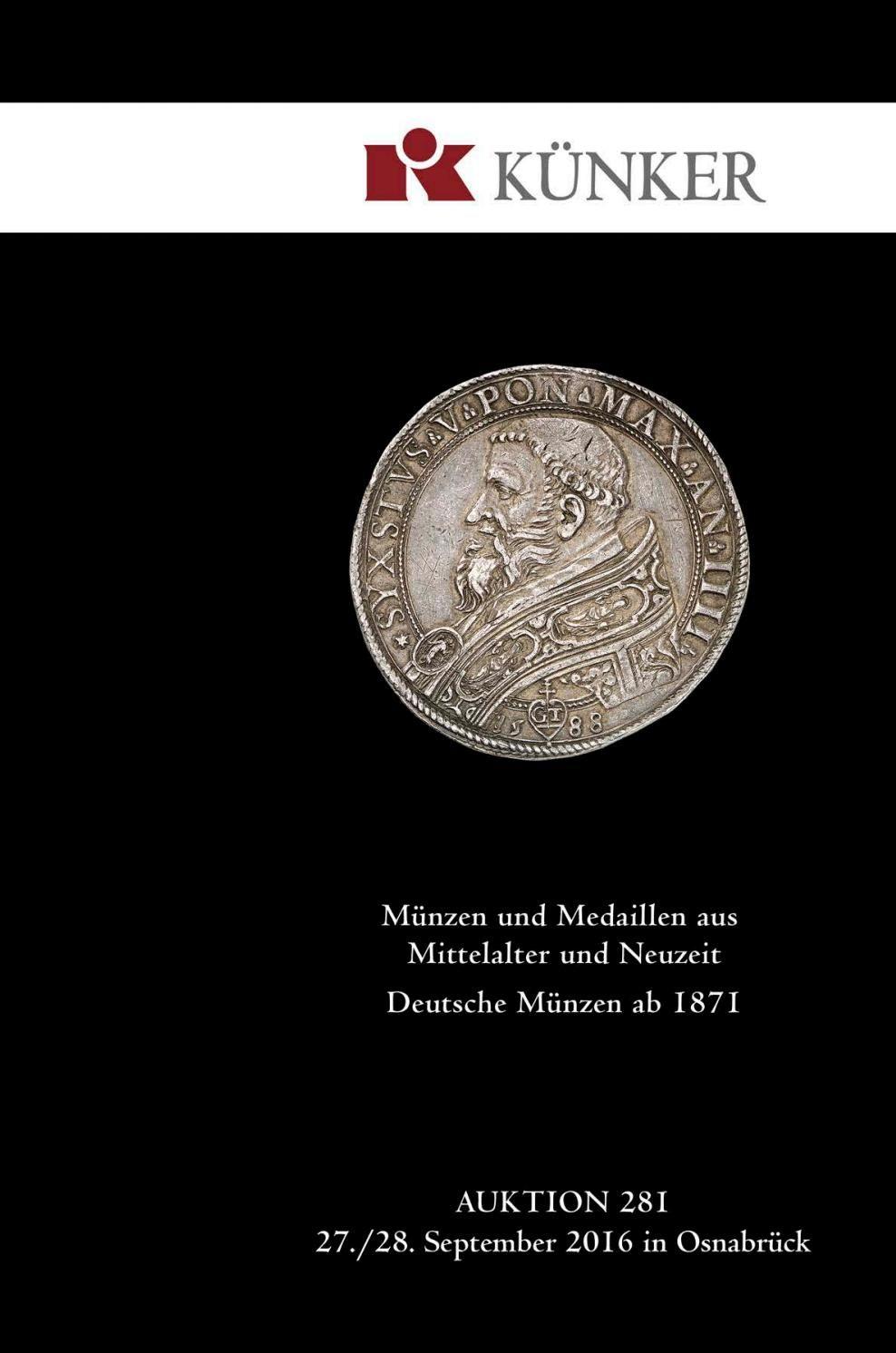 Künker Auktion 281 Münzen Und Medaillen Aus Mittelalter Und Neuzeit